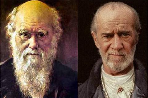 Charles Darwin (criador da Teoria da Evolução) e George Carlin (humorista norte-americano)