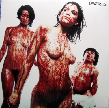 Blood Guts & Pussy - Dwarves (1990)