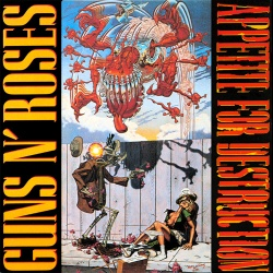 Appetite For Destruction - Guns N' Roses (1987)