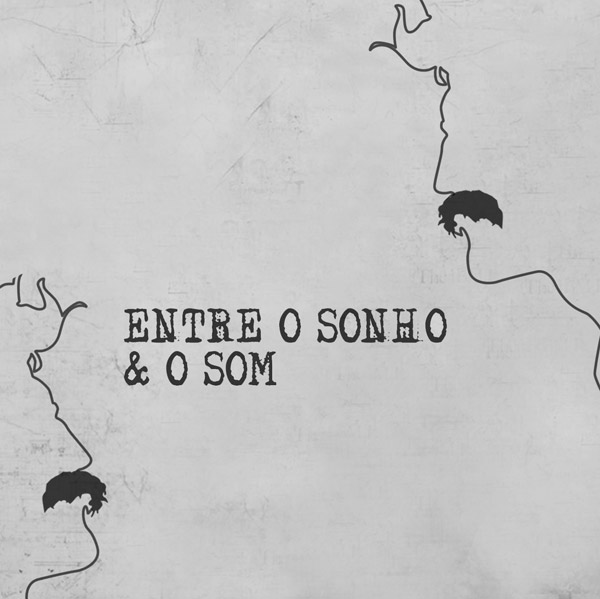 Capa EP Entre o Sonho e o Som (2014)
